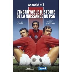 """Livre """"L'Incroyable histoire de la naissance du PSG"""""""
